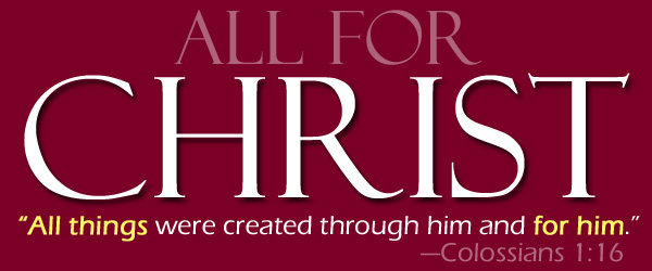 """Text art: """"All for Christ"""""""